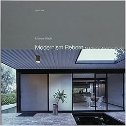 Modernism Reborn: Mid-Century American Houses: Amazon.co.uk ...