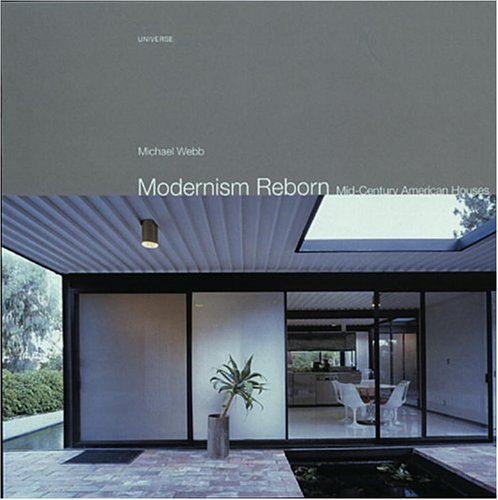 Modernism Reborn: Mid-Century American Houses: Amazon.es: Webb ...