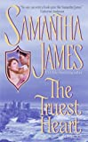 The Truest Heart, Samantha James, 038080588X
