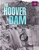The Hoover Dam, Lesley A. DuTemple, 0822546914