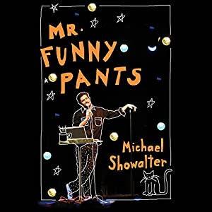 Mr. Funny Pants Audiobook