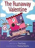 The Runaway Valentine, Tina Casey, 0807571784