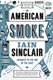 American Smoke: Journeys to the End of the Light