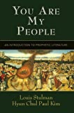 img - for You Are My People: An Introduction to Prophetic Literature book / textbook / text book