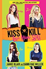 Kiss Kill Love Him Still (Volume 1) Paperback
