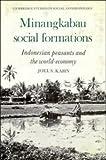 Minangkabau Social Formations, Joel S. Kahn, 0521229936