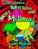 Mittens, Mittens and More Mittens!, Laura Maryon, 1579211380