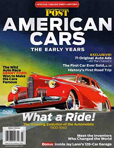 Download American Cars the Early Years 1900-1940 Saturday Evening Post Special Collectors Edition 2016 128 Pages pdf epub