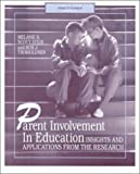 Parent Involvement in Education : Insights and Applications from the Research, Stein, Melanie R.Scott and Thorkildsen, Ron J., 0873677374