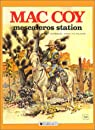 Mac Coy, tome 15 : Mescaleros Station par Gourmelen
