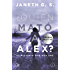 ¿Quién mató a Alex?: El misterio que nos une