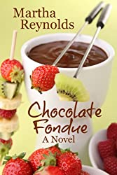 Chocolate Fondue (The Swiss Chocolate Series Book 2)