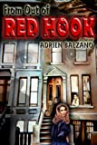 From Out of Red Hook, Adrien Balzano, 0805967338