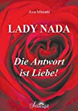 Lady Nada - Die Antwort ist Liebe!
