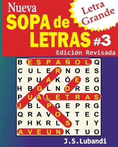 Nueva SOPA de LETRAS #3 (Letra Grande) (Volume 3) (Spanish Edition)