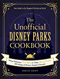 The Unofficial Disney Parks Cookbook: From
