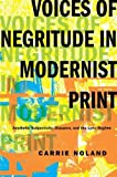 Voices of Negritude in Modernist Print: Aesthetic Subjectivity, Diaspora, and the Lyric Regime (Modernist Latitudes)