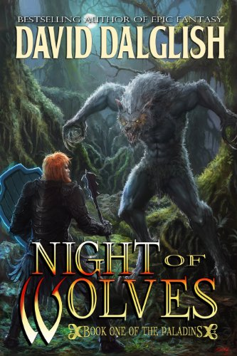 Night of Wolves (The Paladins, #1) - David Dalglish