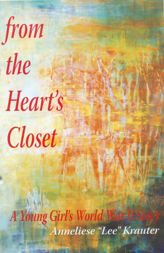 From the Heart's Closet: A Young Girl's World War II Story ebook