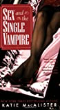 Sex and the Single Vampire, Katie MacAlister, 0505525542