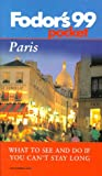 Paris '99, Fodor's Travel Publications, Inc. Staff, 0679001867