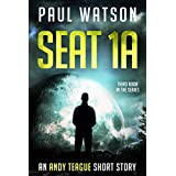 Seat 1A: An Andy Teague Short Story