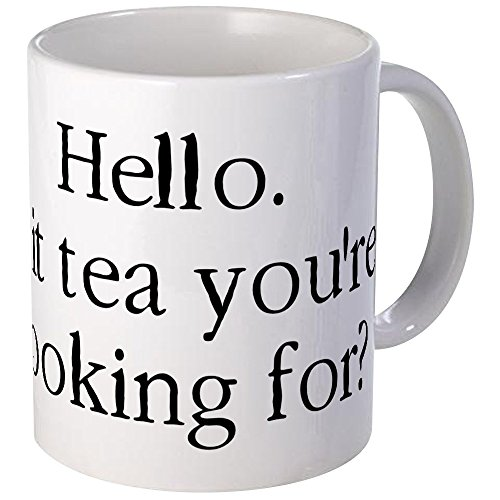 Shot Antioxidant (CafePress Hello It Is Tea Youre Looking For? Mug Unique Coffee Mug, Coffee Cup)