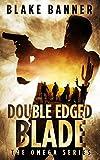 #8: Double Edged Blade - An Action Thriller Novel (Omega Series Book 2)