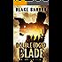 Double Edged Blade - An Action Thriller Novel (Omega Series Book 2)