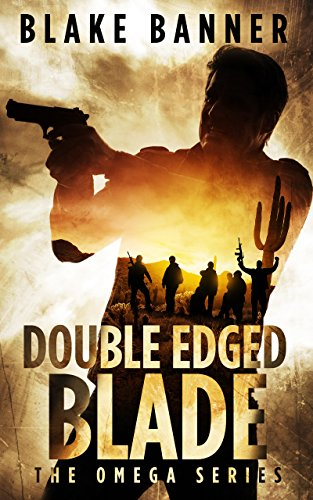Series Double (Double Edged Blade - An Action Thriller Novel (Omega Series Book 2))