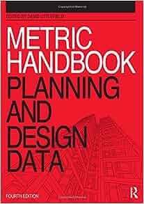 Metric Handbook Planning And Design Data David Littlefield Pamela Buxton 9781856178068