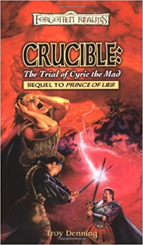 CRUCIBLE: The Trial of Cyric the Mad (Forgotten Realms, Sequel to