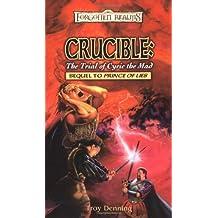 Crucible: Trial Of Cyri