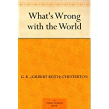 What's Wrong with the World (English Edition)