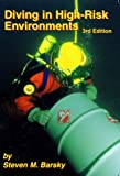 Diving in High Risk Environments, Barsky, Steven M., 0967430518