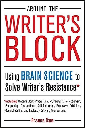 Around the Writers Block: Using Brain Science to Solve ...