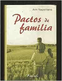 Pactos de familia (Novela): Amazon.es: Napolitano, Ann: Libros