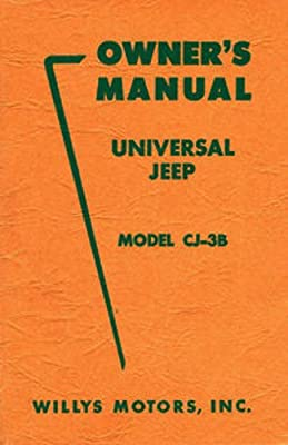 1957 & Before Willys Jeep Owners Manual Covers Model CJ-3B
