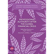 Professional Authority After the Global Financial Crisis: Defending Mammon in Anglo-America