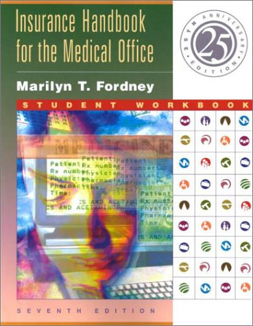 Insurance Handbook for the Medical Office: Student Workbook, Seventh Edition