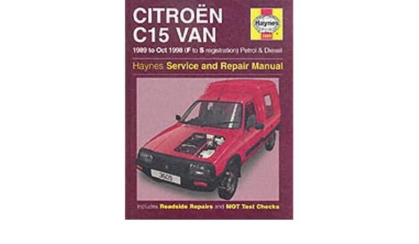 Citroen C15 Van Service and Repair Manual (Haynes Service and Repair Manuals): Michael Gascoigne: 9781859605097: Amazon.com: Books