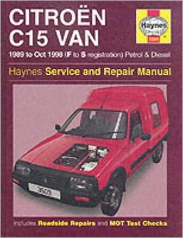 Citroen C15 Van Petrol & Diesel 89 - Oct 98 Haynes Repair Manual Haynes Service and Repair Manuals: Amazon.es: Haynes Publishing: Libros en idiomas ...