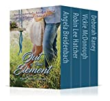 Out of Their Element: Four Full Length Novels
