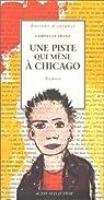 Une piste qui mène à Chicago par Franz