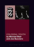 Young Marble Giants' Colossal Youth (33 1/3)