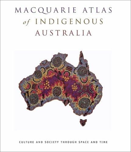 Download The Macquarie Atlas of Indigenous Australia ebook