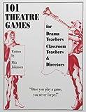 101 Theatre Games, Mila Johansen, 0887349110