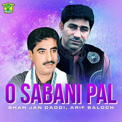 Arif baloch and shah jan dawoodi new 2017 balochi song by kpl.