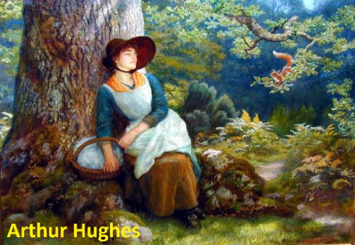 39 Color Paintings of Arthur Hughes - British Pre-Raphaelite Brotherhood Painter (January 27, 1832 - December 22, ()