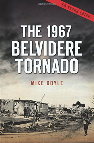 The 1967 Belvidere Tornado (Disaster)